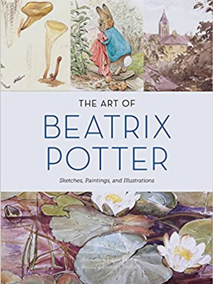 The Art of Beatrix Potter: Sketches, Paintings, and Illustrations/ Tapa dura