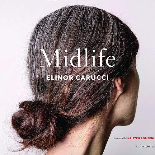Midlife/ Elinor Carucci
