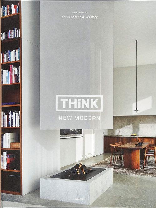 Think New Modern/ Piet Swimberghe