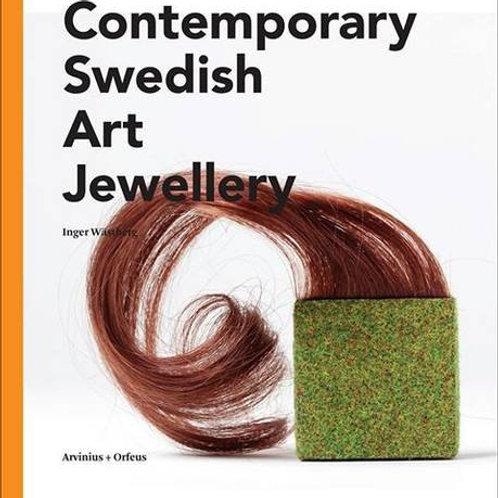 Contemporary Swedish Art Jewellery/ Inger Wastberg
