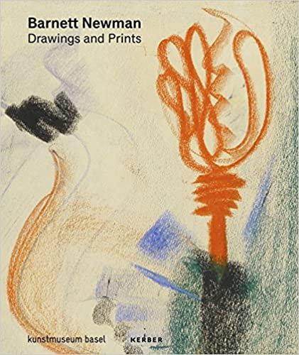 Barnett Newman Drawings and Prints/ Barnett Newman