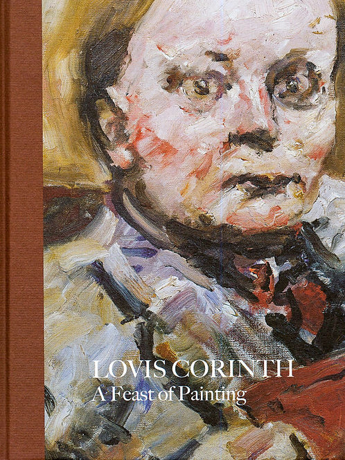 Corinth – A Feast of Painting/ Stephan Koja
