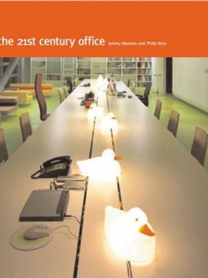 21st Century Office/ Jeremy Myerson