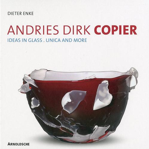 Andries Dirk Copier/ Dieter Enke