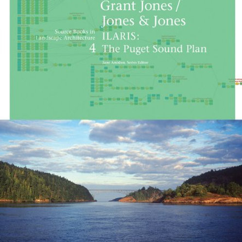 Grant Jones, Jones & Jones/ILARIS: The Puget Sound Plan