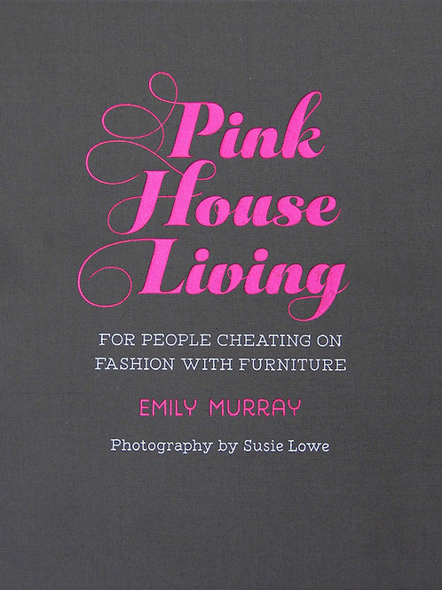Pink House Living/ Emily Murray