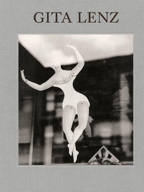 Gita Lenz: Photographs/ Gordon Stettinius
