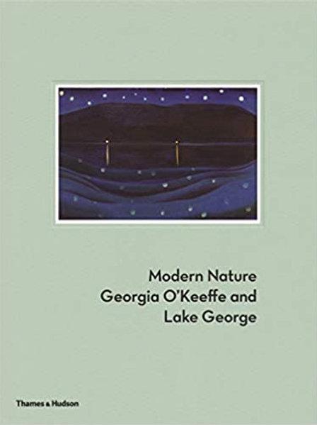 Modern Nature: Georgia O'Keeffe/ Erin B. Coe