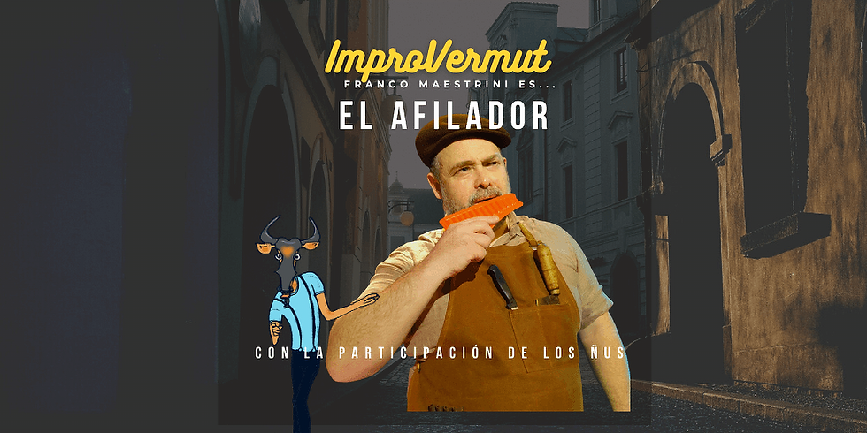 Improvermut: Afilador & ÑUS