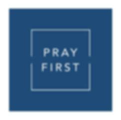 Pray First.GT.cmyk.jpg