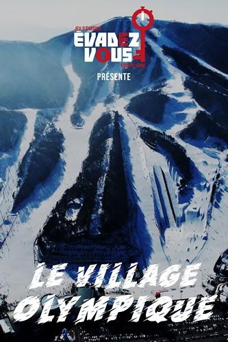 Le Village Olympique - Évadez-vous