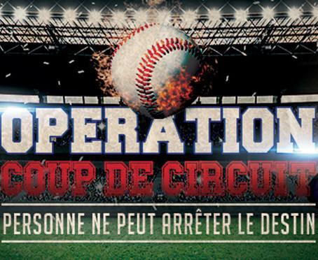 Opération Coup de Circuit - Échappe-toi Laval