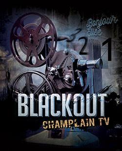 TV Champlain BLACKOUT - Échappe-Toi de Montréal