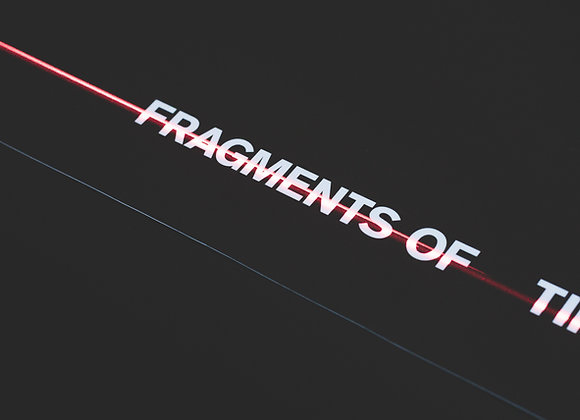 FRAGMENTS OF TIME 190619