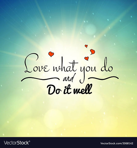 Love What You Do And Do It Well Vector-3