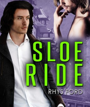 """Brigham's Recommendations – """"Sloe Ride"""" by Rhys Ford"""