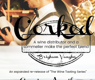 Coming Soon – Corked (Wine Tasting Series Re-Release)