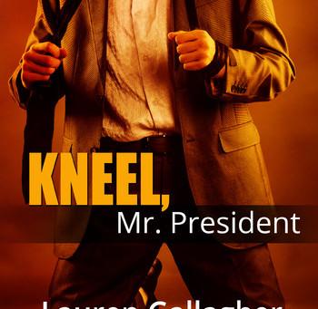 "Brigham's Recommendations – ""Kneel, Mr. President"" by Lauren Gallagher"