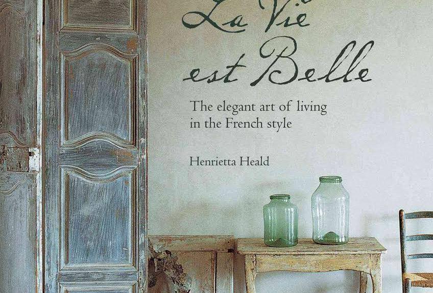 La Vie est Belle - Henrietta Heald