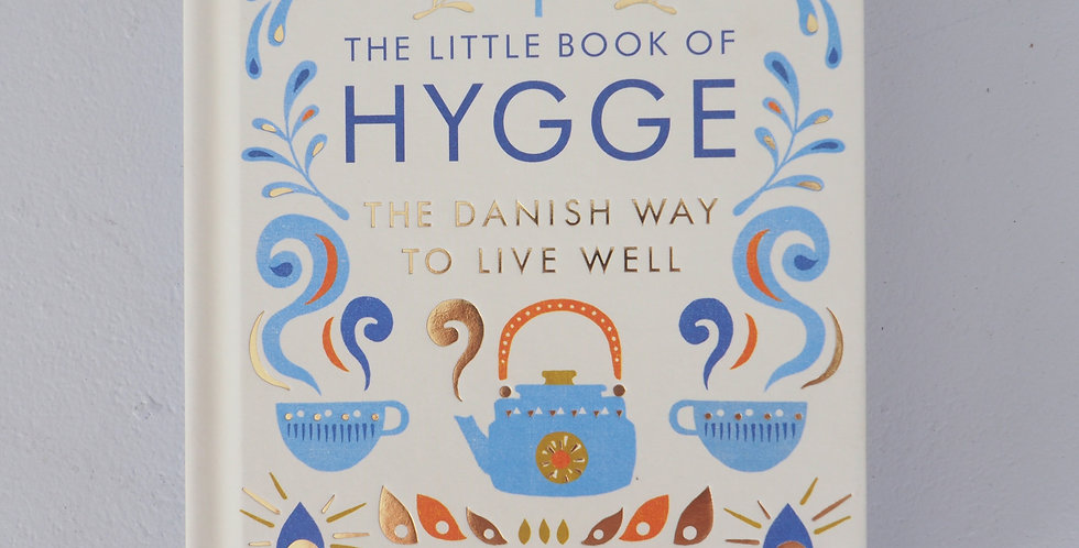 The Little Book of Hygge - The Danish Way to Live by Meik Wiking