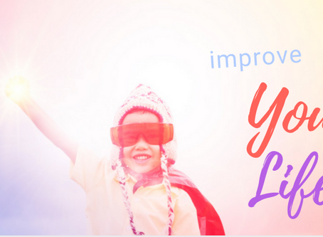 Improve Your Life!