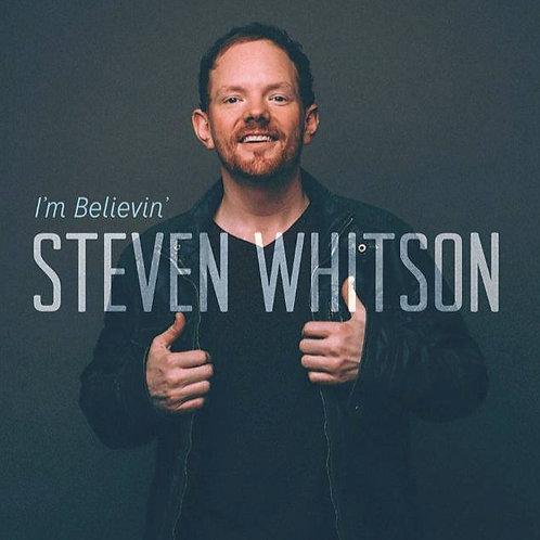 I'm Believin'