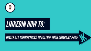 Linkedin how to invite all connections to follow your company page
