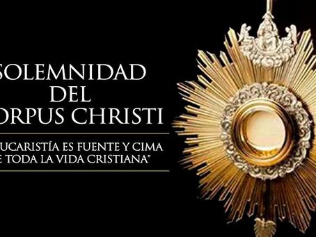 Hoy 3 de junio celebramos la Solemnidad del Corpus Christi