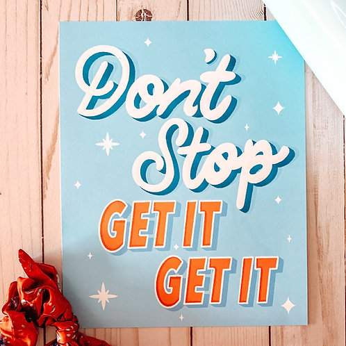 Don't Stop Hand Lettered Art Print