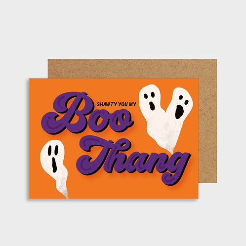Shawty You My Boo Thang Card