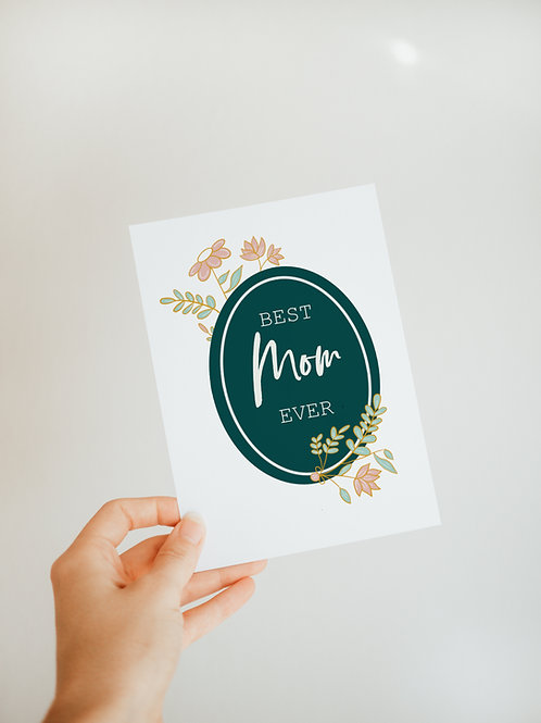 Best Mom Ever Card | Greeting Card | Mothers Day Card | For Mom | Love Cards