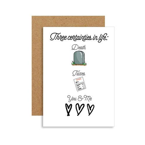 Three Certainties in Life Card