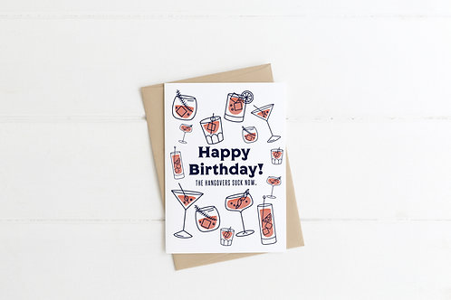 Happy Birthday! The Hangovers Suck now | Funny Birthday Card | Old Birthday Card
