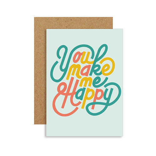 You Make Me Happy | Valentines Day Card