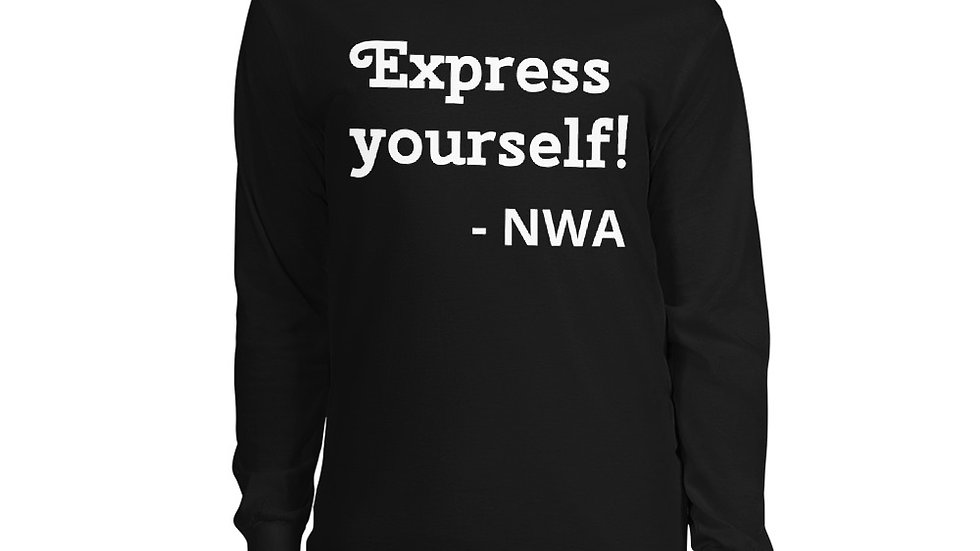 Express Yourself! Long Sleeve Shirt
