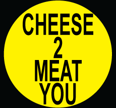 Cheese 2 Meat You.png