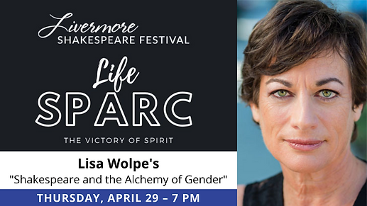 Shakespeare and the Alchemy of Gender with LISA WOLPE