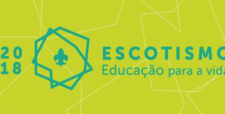 Tema Anual 2018 – Escotismo: Educação para a vida!