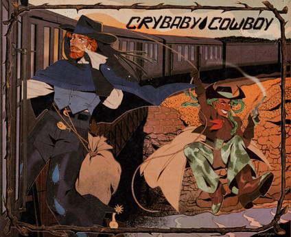 Crybaby Cowboy