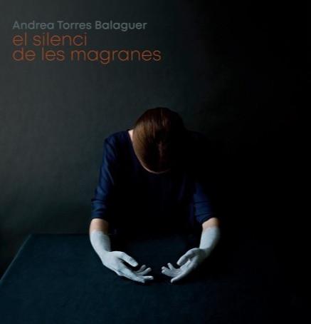 Catàleg de l'exposició · EL SILENCI DE LES MAGRANES