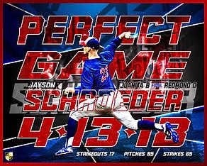 Jayson Schroeder Perfect Game Commemerative Poste