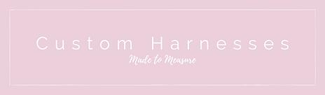 custom harnesses