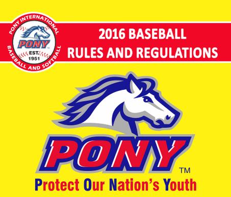 2016 Pony Baseball Rulebook