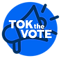Tok the Vote Logo.png