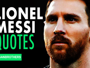 THE 20 BEST Lionel Messi MOTIVATIONAL QUOTES for every soccer player