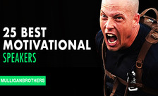 Top 25 Motivational Speakers in the world | Mulliganbrothers