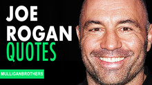 Joe Rogan's Top 25 Motivational Quotes