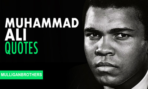 Muhammad Ali Top 25 Motivational Quotes