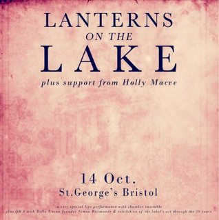 Lanterns on the Lake celebrate label Bella Union's anniversary
