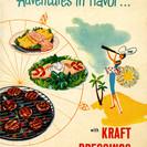 Adventures in Flavor . . . with Kraft Dressings